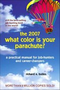 What Color Is Your Parachute? 2007 2006th edition 9781580087940 1580087949