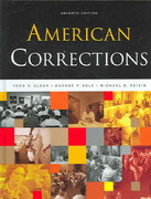 American Corrections (with InfoTrac ) 7th edition 9780534646523 0534646522