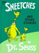 The Sneetches and Other Stories 1st Edition 9780394800899 0394800893