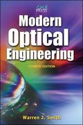 Modern Optical Engineering, 4th Ed. 4th Edition 9780071476874 0071476873