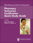 Pharmacy Technician Certification Quick-Study Guide 3rd edition 9781582120980 1582120986