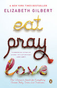 Eat Pray Love 10th-Anniversary Edition 1st Edition 9780143038412 0143038419