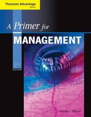 Cengage Advantage Books: A Primer for Management (with InfoTrac Printed Access Card) 2nd edition 9780324421415 0324421419