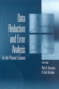Data Reduction and Error Analysis for the Physical Sciences 3rd Edition 9780072472271 0072472278