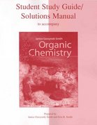 Study Guide/Solutions Manual to accompany Organic Chemistry 2nd edition 9780073049878 0073049875