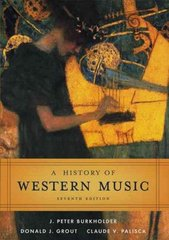 A History of Western Music 7th edition 9780393979916 0393979911