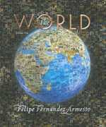 The World: A History 1st Edition 9780131777644 0131777645