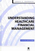 Understanding Healthcare Financial Management 5th Edition 9781567932645 1567932649