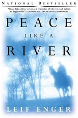Peace Like a River 1st Edition 9780802139252 0802139256