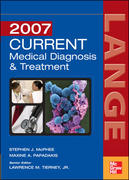 Current Medical Diagnosis and Treatment 46th edition 9780071472470 0071472479