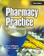 Pharmacy Practice for Technicians 3rd Edition 9780763822231 076382223X