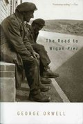 The Road to Wigan Pier 1st Edition 9780156767507 0156767503