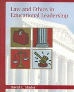 Law and Ethics in Educational Leadership 1st edition 9780131119819 0131119818