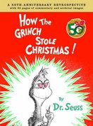 How the Grinch Stole Christmas Anniversary Edition 50th edition 9780375838477 0375838473