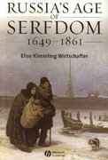 Russia's Age of Serfdom 1649-1861 1st edition 9781405134583 1405134585