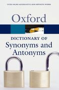 The Oxford Dictionary of Synonyms and Antonyms 2nd edition 9780199210657 0199210659