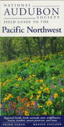 National Audubon Society Regional Guide to the Pacific Northwest 0 9780679446798 0679446796