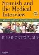 Spanish and the Medical Interview 1st edition 9781416036494 1416036490
