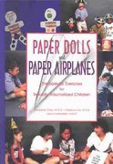Paper Dolls and Paper Airplanes 1st Edition 9781558641297 1558641297