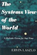 The Systems View of the World 2nd Edition 9781572730533 1572730536
