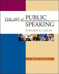 The Art of Public Speaking 9th edition 9780073135649 007313564X