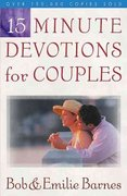 15-Minute Devotions for Couples 2nd edition 9780736912037 0736912037
