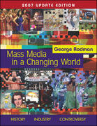Mass Media in A Changing World with PowerWeb 2007 Updated 1st edition 9780073278995 0073278998