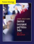 Cengage Advantage Books: American Government and Politics Today, Brief Edition, 2006-2007 4th edition 9780495130697 0495130699