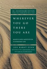 Wherever You Go, There You Are 10th Edition 9781401307783 1401307787