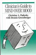 Clinician's Guide to Mind over Mood 1st Edition 9780898628210 0898628210