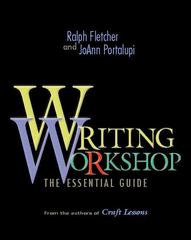 Writing Workshop 1st Edition 9780325003627 0325003629