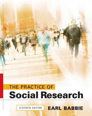 The Practice of Social Research 11th edition 9780495093251 0495093254