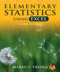 Elementary Statistics Using Excel 3rd Edition 9780321365132 0321365135