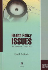 Health Policy Issues 4th Edition 9781567932744 1567932746
