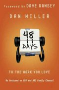 48 Days to the Work You Love 0 9780805444797 0805444793