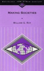 Making Societies 1st Edition 9781452251820 1452251827