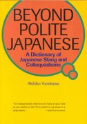 Beyond Polite Japanese 2nd edition 9784770027733 4770027737