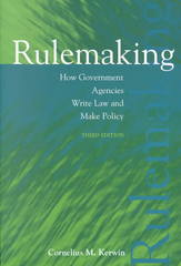 Rulemaking: How Government Agencies Write Law and Make Policy, 3rd Edition 3rd edition 9781568027807 156802780X
