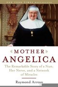 Mother Angelica 1st Edition 9780385510936 0385510934