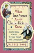 What Jane Austen Ate and Charles Dickens Knew 1st Edition 9780671882365 0671882368