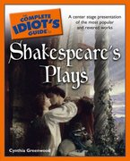 The Complete Idiot's Guide to Shakespeare's Plays 0 9781592577088 1592577083