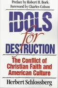 Idols for Destruction 1st Edition 9780891077381 0891077383