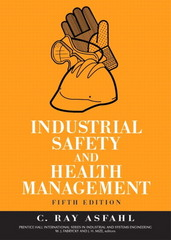 Industrial Safety and Health Management 5th edition 9780131423923 0131423924