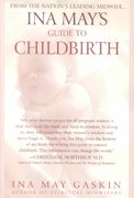 Ina May's Guide to Childbirth 1st Edition 9780553381153 0553381156