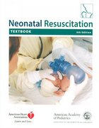 Neonatal Resuscitation Textbook 5th edition 9781581101874 1581101872