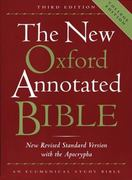 The New Oxford Annotated Bible with the Apocrypha, Third Edition, New Revised Standard Version 3rd edition 9780195284850 0195284852
