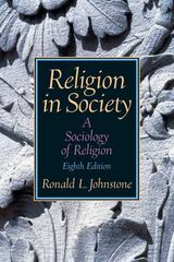 Religion in Society 8th edition 9780131884076 0131884077