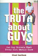 The Truth about Guys 0 9781400309689 1400309689