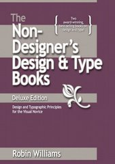 The Non-Designer's Design and Type Books, Deluxe Edition 1st Edition 9780321534057 0321534050