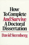 How to Complete and Survive a Doctoral Dissertation 0 9780312396060 0312396066